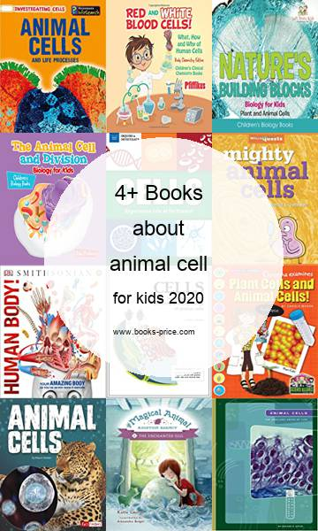 4 animal cell books for kids 2020