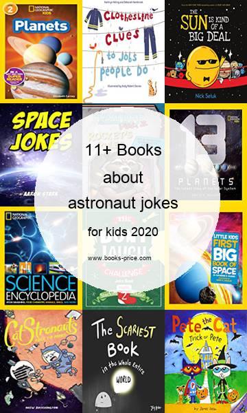 11 astronaut jokes books for kids 2020
