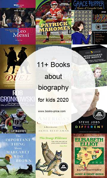 11 biography books for kids 2020