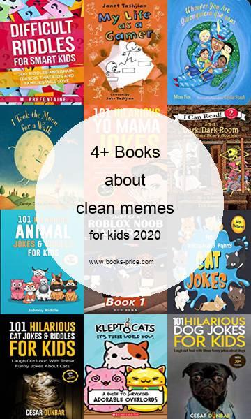 4 clean memes books for kids 2020