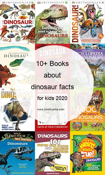 10 dinosaur facts books for kids 2020