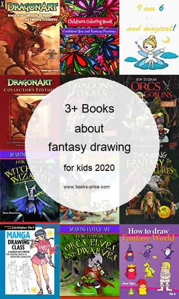 3 fantasy drawing books for kids 2020