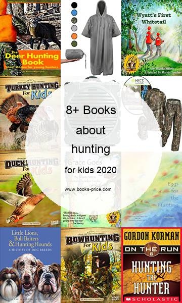 8 hunting books for kids 2020
