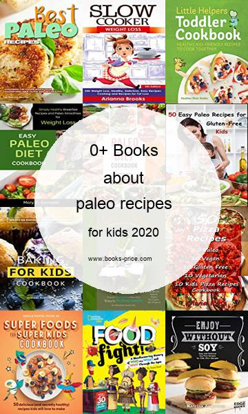 0 paleo recipes books for kids 2020
