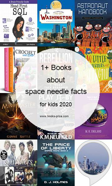 1 space needle facts books for kids 2020