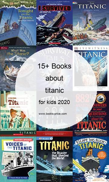 15 titanic books for kids 2020